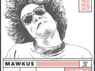 session #094 - Mawkus